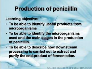 Production of penicillin