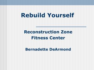 Rebuild Yourself