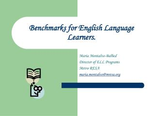 Benchmarks for English Language Learners.