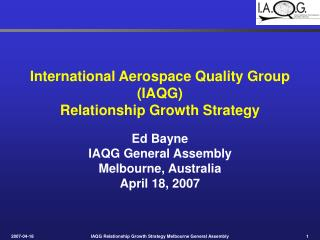International Aerospace Quality Group IAQG Relationship Growth Strategy