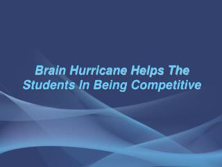 Brain Hurricane Education