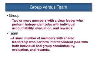 Group versus Team