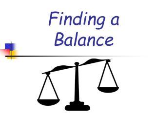Finding a Balance