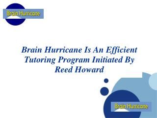 Brain Hurricane Program