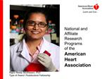 National and Affiliate Research Programs  of the American Heart Association