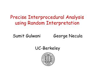 Precise Interprocedural Analysis using Random Interpretation