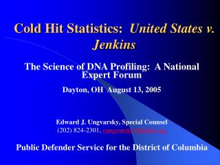 Cold Hit Statistics:  United States v. Jenkins