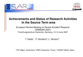Achievements and Status of Research Activities in the Source Term ...