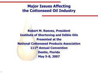 Major Issues Affecting the Cottonseed Oil Industry