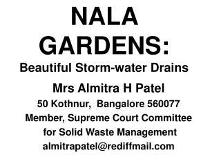 NALA  GARDENS:  Beautiful Storm-water Drains