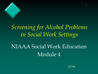 Screening for Alcohol Problems in Social Work Settings