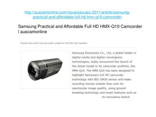Samsung Practical and Affordable Full HD HMX-Q10 Camcorder