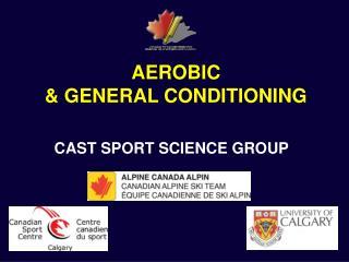 AEROBIC  GENERAL CONDITIONING