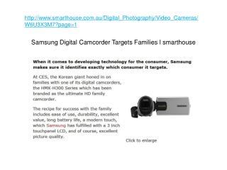 Samsung Digital Camcorder Targets Families l smarthouse