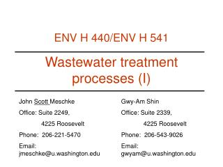 Wastewater treatment processes I
