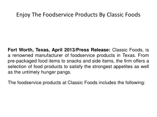 Enjoy The Foodservice Products By Classic Foods
