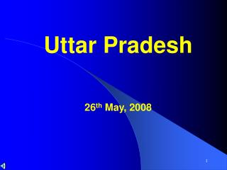 Uttar Pradesh  26th May, 2008
