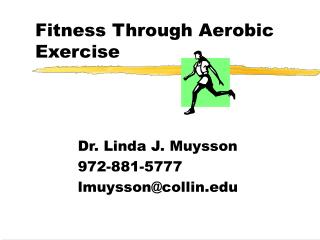 Fitness Through Aerobic Exercise