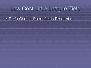 Low Cost Little League Field