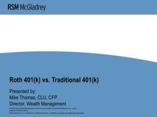 Roth 401k vs. Traditional 401k