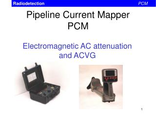 Pipeline Current Mapper PCM