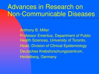 Advances in Research on  Non-Communicable Diseases