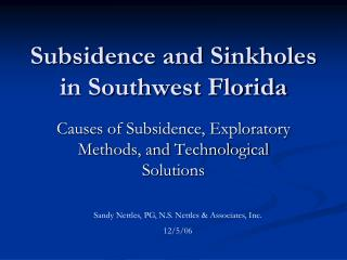 Subsidence and Sinkholes in Southwest Florida