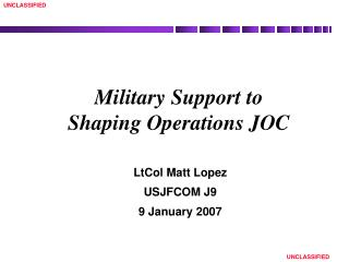 Military Support to  Shaping Operations JOC