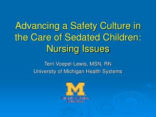 Advancing a Safety Culture in the Care of Sedated Children: Nursing Issues
