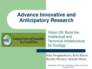 Advance Innovative and Anticipatory Research