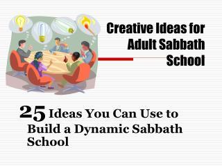 Creative Ideas for Adult Sabbath School