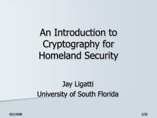 An Introduction to Cryptography for Homeland Security