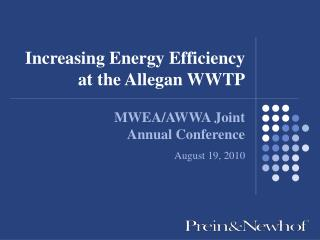 Increasing Energy Efficiency  at the Allegan WWTP