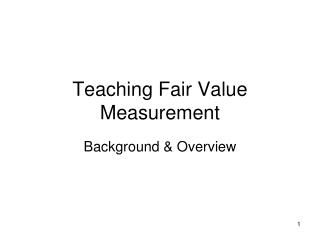 Teaching Fair Value Measurement