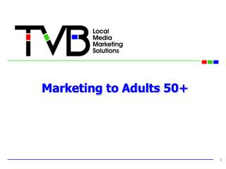 Marketing to Adults 50