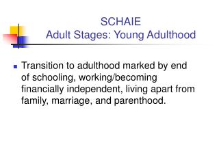 SCHAIE Adult Stages: Young Adulthood