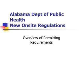 Alabama Dept of Public Health New Onsite Regulations