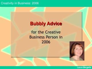 Bubbly Advice