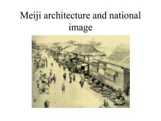 Meiji architecture and national image
