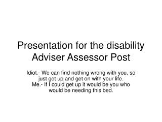 Presentation for the disability Adviser Assessor Post