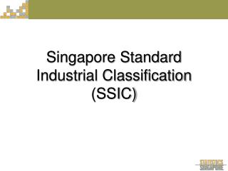 Singapore Standard Industrial Classification SSIC