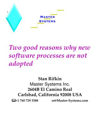 Two good reasons why new software processes are not adopted