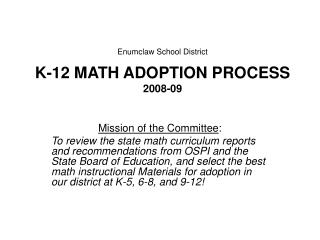 Enumclaw School District K-12 MATH ADOPTION PROCESS