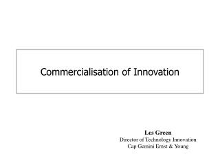 Commercialisation of Innovation
