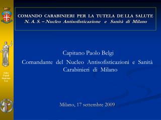 COMANDO  CARABINIERI  PER  LA  TUTELA  DE LLA  SALUTE N. A. S.   Nucleo  Antisofisticazione   e   Sanit   di  Milano