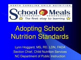 Adopting School Nutrition Standards