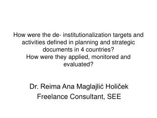 How were the de- institutionalization targets and activities defined in planning and strategic documents in 4 countries