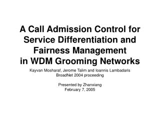 A Call Admission Control for Service Differentiation and Fairness Management in WDM Grooming Networks