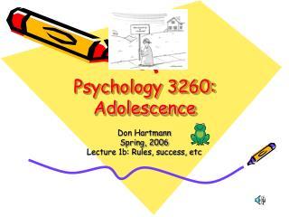 Psychology 3260: Adolescence