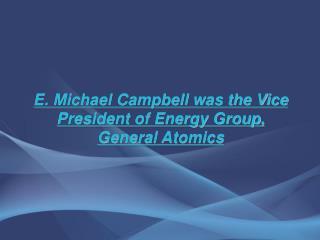 E. Michael Campbell
